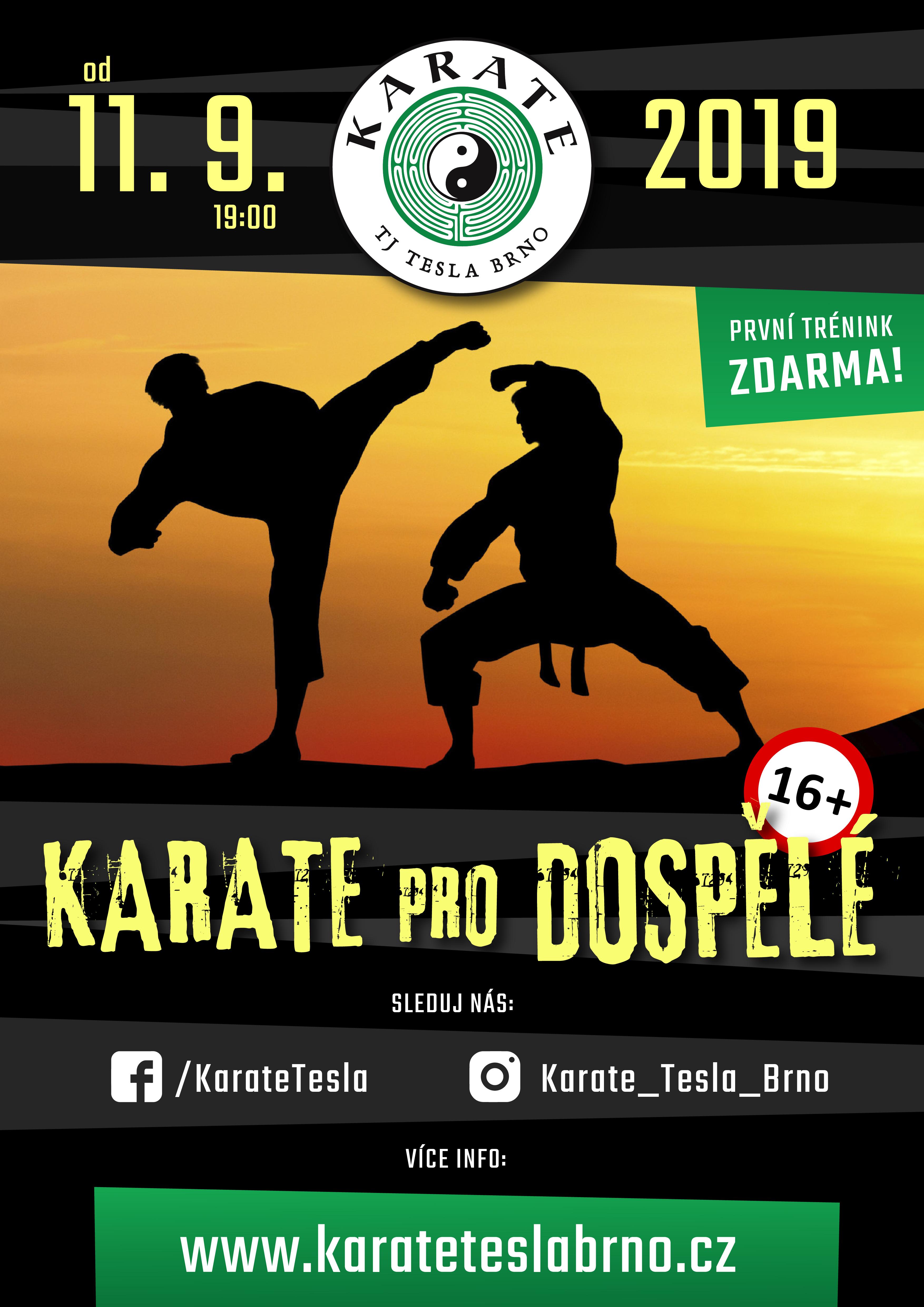 Karate pro dospělé v Brně na Lesné. V areálu TJ Tesla.
